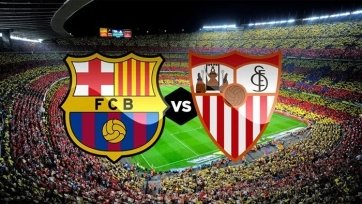Анонс. «Барселона» - «Севилья». Призрачная надежда на подвиг нервионцев